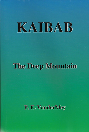Kaibab National Forest Book | Kaibab: The Deep Mountain | Ankodosh and friend the wolf. | 1800's Book | Historical Fiction Book Placed Withing Grand Canyon